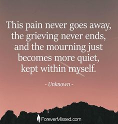 Meaningful Quotes, Inspirational Quotes, Coping With Loss, Miss My Dad, Missing My Son, Grieving Mother, Grieving Quotes, Grief Loss, Memories Quotes