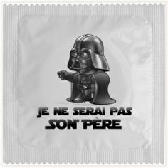 Préservatif Dark Vador Star Wars << what does that say? And is that a condom?