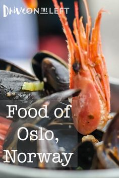 Enjoying the Best of Norwegian Seafood – Drive on the Left - Oslo, Norway