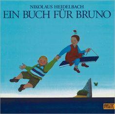 Ein Buch für Bruno:  Nikolaus Heidelbach