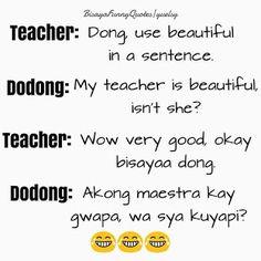 BINISAYA UG UBAN PA: Bisaya jokes 21, 2016 Filipino Quotes, Tagalog Quotes, Bisaya Quotes, Qoutes, Instagram Quotes, My Teacher, Sentences, Funny Jokes, Visayas