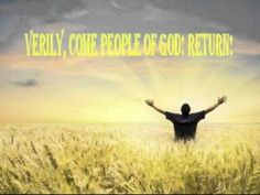 RETURN! DO THIS IN SURRENDER AND HUMILITY! HEAR THE VOICE, THAT CALLS ON BEHALF OF YOUR RABBOUNI AND MY RABBOUNI! PROPHETIC, REVEALING AND WARNING MESSAGE OF YHWH, EL ELOHÍM, ADONAI! Published on Jun 22, 2014 by penharapan05 Please share and do not change © BC Full view: Hello, welcome! This prophetic, revealing and warning message …