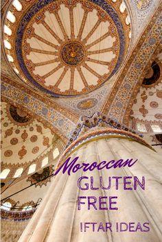 Moroccan Gluten Free Iftar Ideas