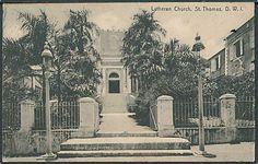 Lutheran Church, St. Thomas, Danish West Indies