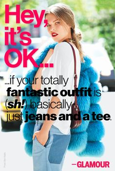 One of our biggest style secrets. (But not those jeans) Womens Closet, Glamour Magazine, Elements Of Style, Inspiring Things, Word Up, Its Ok, Fashion Quotes, Happy Thoughts, Simply Beautiful