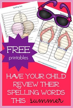 Free summer spelling test printables and ideas on how you can help your child with spelling during the summer months.