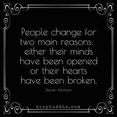 "Tiny Buddha on Twitter: ""People change for two main reasons... https://t.co/pudt0rLyVE"""