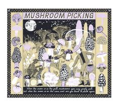 Browse and buy 'Mushroom Picking' limited edition screen print by Alice Pattullo at Soma Gallery. Alice Pattullo is an illustrator and printmaker based in London. She graduated in 2010 with a First Class Honours in Illustration from Brighton University.