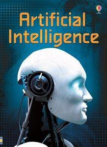 """Artificial intelligence"" at Usborne Children's Books Artificial Intelligence Article, Artificial Intelligence Algorithms, Machine Learning Artificial Intelligence, Artificial Neural Network, Certificates Online, Reluctant Readers, Stem For Kids, Technology World, Create Words"