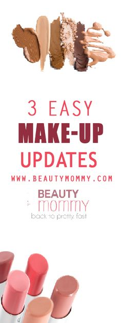 The pros share 3 fast, fresh, easy ways to update your makeup look. http://beautymommy.com/
