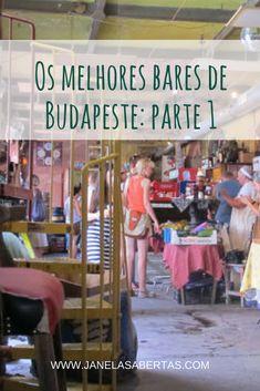 Os melhores bares de Budapeste: parte 1. Veja também as partes 2 e 3, com mais dicas de bares na capital da Hungria. #hungria #budapeste #budapest #europa #bares #vidanoturna #dicasdeviagem
