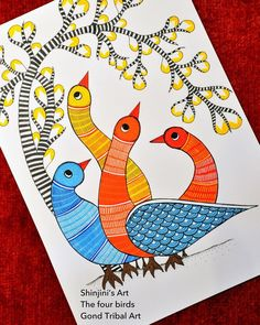 The Four Birds Gond Tribal Art In preparation for the Gond Art exhibition at the Victoria and Albert Museum on Feb. Please do visit. Madhubani Paintings Peacock, Madhubani Art, Pichwai Paintings, Indian Art Paintings, Abstract Paintings, Buddha Kunst, Buddha Art, Gond Painting, Fabric Painting