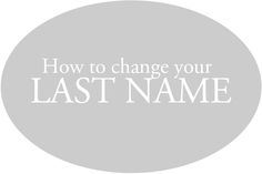 How to Change your last name after the wedding