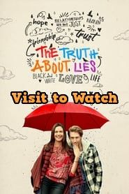 Download The Truth About Lies 2017 480p 720p 1080p Bluray Hd Free Truth And Lies Free Movies Online Full Movies Online Free