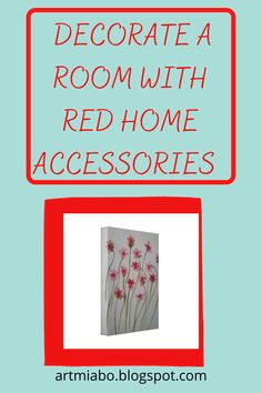 Red is brightness and statement, sometimes we all need that bright red object or soft furnishing in our rooms.You can accentuate dark walls or stark white walls with a red painting, red carpet, red throw pillow with or even a red lamp shade.A mere touch of a red object here and there in a room that is white, can add a bit of drama and sophistication to the overall design of a room.  #interior decorating, #interior design  #red decorating, #artmiabo