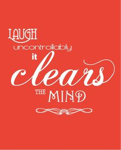"""SO TRUE! As soon as I have a good laugh, I feel like my bad day gets a """"do over""""  and my mind and attitude  clean up =)"""