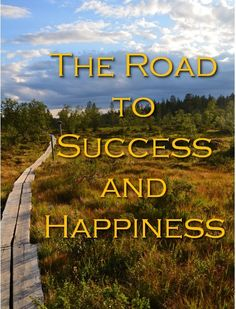 The Road to Success and Happiness is a nine-week video coaching program, that will help you to achieve the success and happiness that you want. Online Coaching, Personal Development, Programming, Happiness, Success, Happy, Bonheur, Ser Feliz, Career