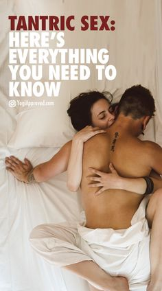 Tantric Sex: Here's Everything You Need to Know
