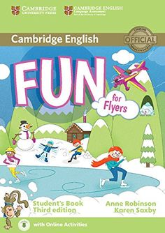 Cambridge English. Fun for Flyers Student's Book with Audio with Online Activities Third Edition