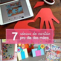 7 ideias de cartões para o Dia das Mães. São cartões simples e fáceis para fazer com as crianças.