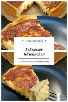 Ich koche/backe 28 Tage lang Rezepte anderer Foodblogger nach. Tag 1: herzhafter schweizer Käsekuchen