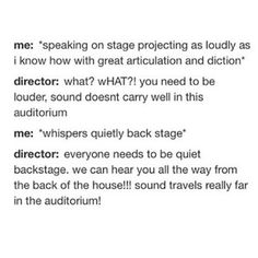 And they're the only ones who make you feel less crazy when it seems like your director is making zero sense. | 23 Reasons Why Your Theatre Family Is The Only Family You Need