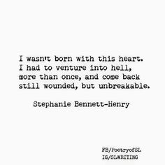 I wasn't born with this heart #StephanieBennettHenry  #Poetry- Stephanie Bennett-Henry
