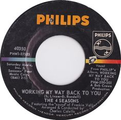 Working My Way Back To You - The 4 Seasons (1966)
