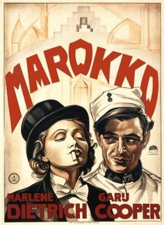 """Marlene Dietrich - """"Morocco"""" (1930) - challenging perceptions of """"woman"""" and """"womanhood"""" in the earlier part of the 20th century."""