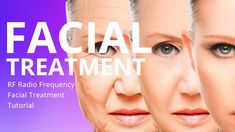 RF Radio Frequency Facial Treatment Tutorial Radio Frequency Facial, Radio Frequency Skin Tightening, Facial Before And After, Loose Skin, Facial Treatment, Skin Problems, Cellulite, Human Body, Skin Care