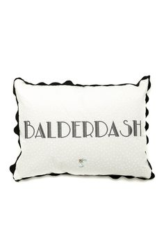 """Balderdash, you don't believe a word of it! Pillow is 15"""" x 19"""" with grey lettering on a white fabric and black trim, envelope back closure and filled with a poly pillow insert.   Balderdash Pillow by Sassafrassity. Home & Gifts - Home Decor - Pillows & Throws Portland, Oregon"""