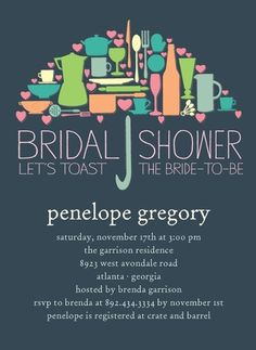 Bridal Shower invite this would be cute for becca's shower...