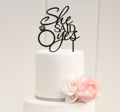 She Said Yes Cake Topper  Bridal Shower Cake by ThePinkOwlDesigns