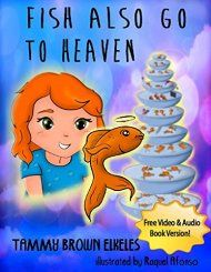 Fish Also Go To Heaven by Tammy Brown Elkeles ebook deal