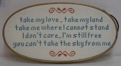 Ballad of Serenity (Firefly) - Needlepoint. I, honestly, I kind of want this pattern. Cross Stitching, Cross Stitch Embroidery, Embroidery Patterns, Cross Stitch Patterns, Citations Film, Cross Stitch Quotes, Nerd Crafts, Crochet Geek, Textiles