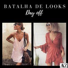 BATALHA DE LOOKS  SLIP DRESS X WRAP DRESS Dresses, Fashion, Battle, Simple, Style, Vestidos, Moda, Fashion Styles, Dress