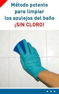 Metodo Potente Para Limpiar Los Azulejos Del Bano Sin Cloro Limpiar Limpieza Bano Azulejos Cleaning Hacks Interior Design Kitchen Contemporary Clean House
