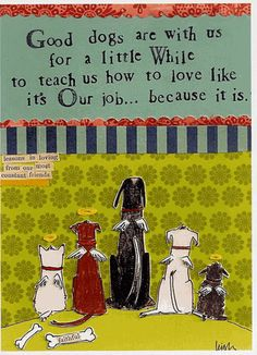 sweet quote about our sweet pups by Curly Girl Design