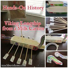 Learning About Vikings Viking Long Ship from a milk carton. Would be fun to make these and find a place where the kids could race them in the water.maybe hole punch and tie some twine onto the back so they wouldn't get lost and laminate the paper parts