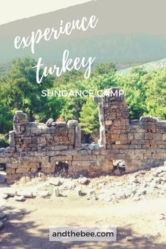 Experience Turkey! Secret campgrounds, ancient ruins and small towns! Check out the full blog post to learn more about my favorite places that I visited while living in Turkey for 6 months!