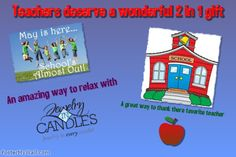 A great way to thank teachers at the end of the school year. Nothing says thank you like a candle or tart.... Amazing aromas filling there home as they relax after another year comes to an end..... Get them soon......    Visit My Web Store today:  www.jewelryincandles.com/store/janellesjewelryfragrances