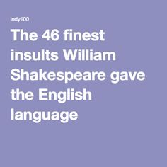 1000 ideas about shakespeare insults on pinterest great