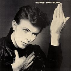"""Heroes"" by David Bowie - Music and Lyrics"