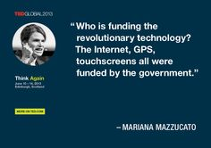 Mariana Mazzucato quoted at TEDGlobal 2013 / Photo: James Duncan Davidson