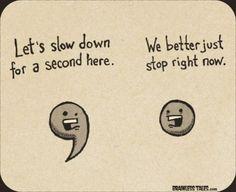 hahahaha.... grammar jokes!