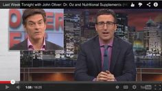 When we look back a few years from now, this might be the moment well say the verb Olivering became a thing. Because Dr. Oz just got seriously Olivered on Last Week Tonight. Last Week Tonight, John Oliver, Nutritional Supplements, Dr Oz, Looking Back, Herbalism, How To Become, Health Fitness, Watch