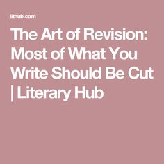 The Art of Revision: