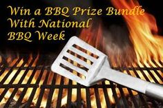 Win a BBQ Prize Bundle with National BBQ Week | The Prize Finder