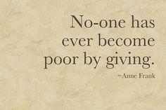 Nunca nadie se ha vuelto pobre por dar
