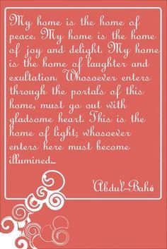 A Baha'i quote from Abdu'l-Baha, eldest son of Baha'u'llah, Co-Founder (along with the Bab as founding Predecessor) of the Baha'i Faith.